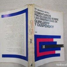 Libros de segunda mano: COMENTARIOS PSICOLÓGICOS SOBRE LAS ENSEÑANZAS DE GURDJIEFF Y OUSPENSKY. VOL 4 - MAURICE NICOLL. 1S+. Lote 171775745