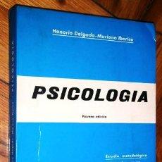 Libros de segunda mano: PSICOLOGÍA POR HONORIO DELGADO Y MARIANO IBÉRICO DE ED. CIENTÍFICO MÉDICA, BARCELONA 1969 9ª EDICIÓN. Lote 171790988