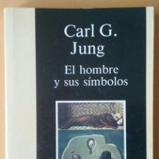 Libros de segunda mano: EL HOMBRE Y SUS SÍMBOLOS. CARL G. JUNG. CARALT.. Lote 171799659
