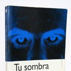 Libros de segunda mano: TU SOMBRA. APRENDE A CONOCER TU LADO OSCURO - ROBIN ROBERTSON. PAIDÓS. Lote 171824468