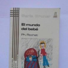 Libros de segunda mano: EL MUNDO DEL BEBE. PH. ROCHAT. EDICIONES MORATA. 2004. DEBIBL. Lote 172093460
