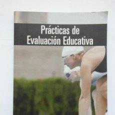 Libros de segunda mano: PRACTICAS DE EVALUACION EDUCATIVA. SANTIAGO CASTILLO Y JESES CABRERIZO. PEARSO. 2008. DEBIBL. Lote 172093788
