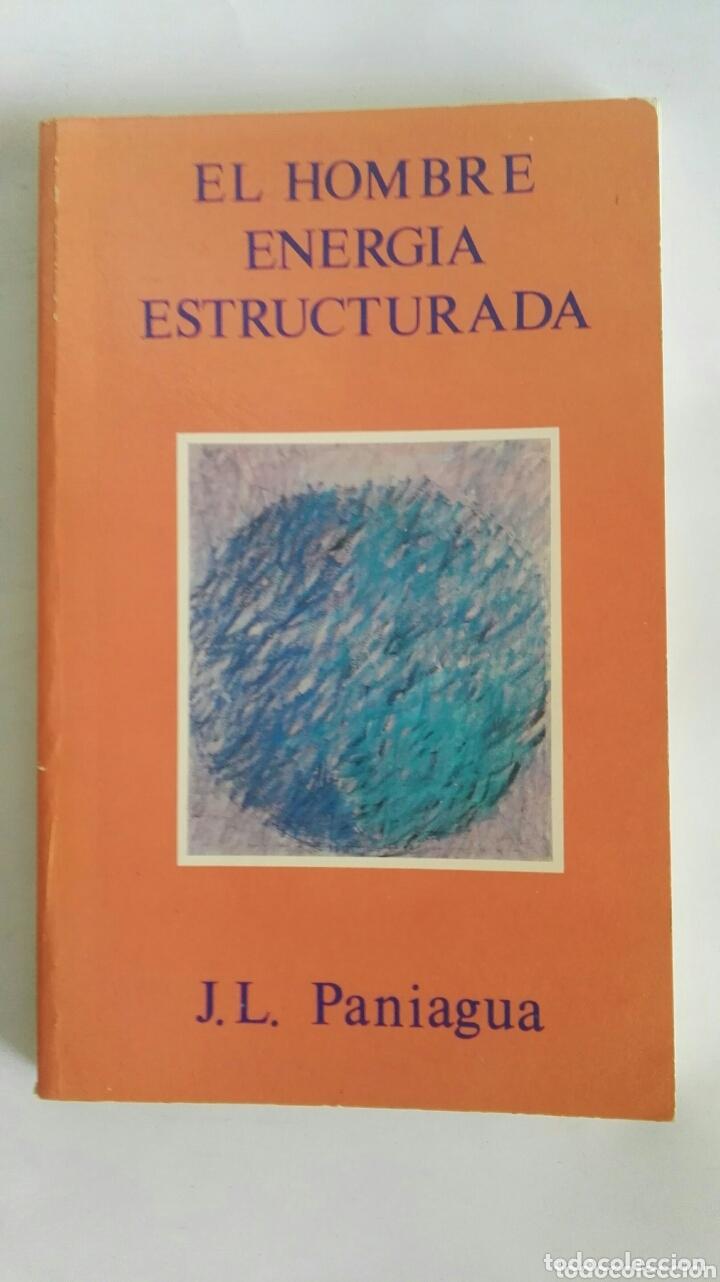 EL HOMBRE ENERGÍA ESTRUCTURADA (Libros de Segunda Mano - Pensamiento - Psicología)