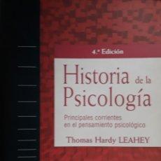 Libros de segunda mano: HISTORIA DE LA PSICOLOGÍA. THOMAS HARDY LEAHEY.. Lote 172411562