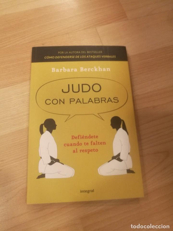'JUDO CON PALABRAS'. BARBARA BERCKHAN (Libros de Segunda Mano - Pensamiento - Psicología)