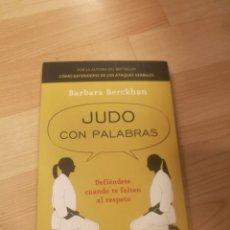 Libros de segunda mano: 'JUDO CON PALABRAS'. BARBARA BERCKHAN. Lote 195371632