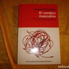 Livros em segunda mão: EL CEREBRO MASCULINO. LOUANN BRIZENDINE. RBA, 1ª EDICION 2010. Lote 172844173