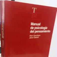 Libros de segunda mano: MANUAL DE PSICOLOGÍA DEL PENSAMIENTO - GARNHAM / OAKHILL. Lote 172859027