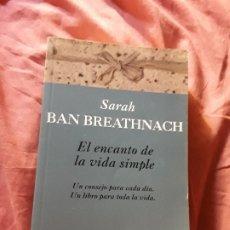 Livros em segunda mão: EL ENCANTO DE LA VIDA SIMPLE, DE SARA BAN BREATHNACH. BOLSILLO, 2000. EXCELENTE ESTADO.. Lote 172582498