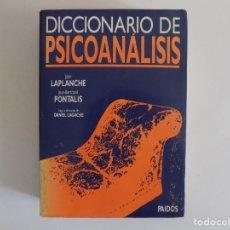Libros de segunda mano: LIBRERIA GHOTICA. JEAN LAPLANCHE. DICCIONARIO DEL PSICOANALISIS.ED. PAIDOS 1996. FOLIO. Lote 172925862