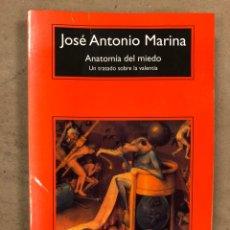 Libros de segunda mano: ANATOMÍA DEL MIEDO (UN TRATADO SOBRE LA VALENTÍA). JOSÉ ANTONIO MARINA. 255 PÁGINAS.. Lote 172994882