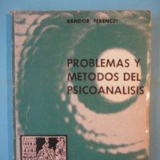 Libros de segunda mano: PROBLEMAS Y METODOS DEL PSICOANALISIS - SANDOR FERENCZI - PAIDOS, 1966, 1ªED. (RARO, DESCATALOGADO). Lote 172997348