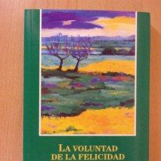 Libros de segunda mano: LA VOLUNTAD DE LA FELICIDAD / ARNOLD A. HUTSCHNECKER / 2002. Lote 173025485