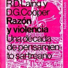 Libros de segunda mano: LAING Y COOPER . RAZÓN Y VIOLENCIA - UNA DÉCADA DE PENSAMIENTO SARTREANO (PAIDÓS, 1973). Lote 173074585