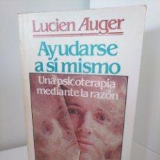 Libros de segunda mano: AYUDARSE A SÍ MISMO - LUCIEN AUGER - EDITORIAL SAL TERRAE. Lote 173166253