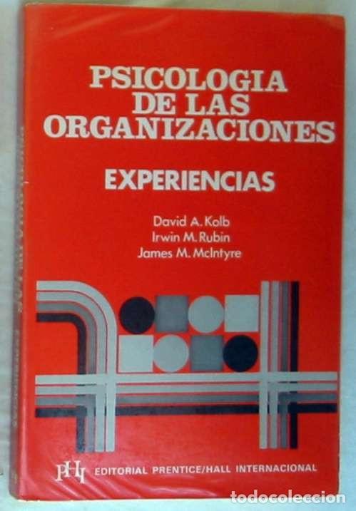 PSICOLOGÍA DE LAS ORGANIZACIONES - EXPERIENCIAS - 1982 - VER INDICE (Libros de Segunda Mano - Pensamiento - Psicología)