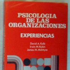 Libros de segunda mano: PSICOLOGÍA DE LAS ORGANIZACIONES - EXPERIENCIAS - 1982 - VER INDICE. Lote 173194173
