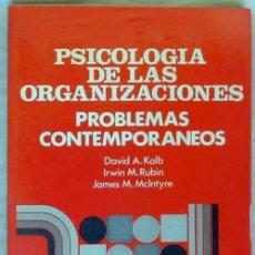 Libros de segunda mano: PSICOLOGÍA DE LAS ORGANIZACIONES - PROBLEMAS CONTEMPORÁNEOS - 1982 - VER INDICE. Lote 173194370