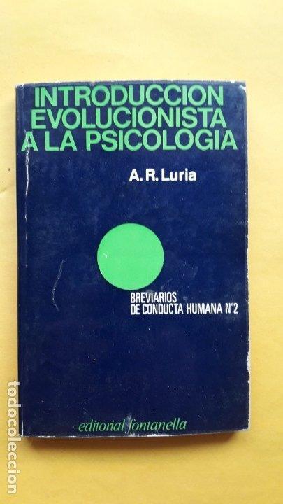 INTRODUCCIÓN EVOLUCIONISTA A LA PSICOLOGÍA. (A.R. LURIA) (Libros de Segunda Mano - Pensamiento - Psicología)