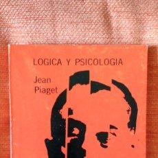 Libros de segunda mano: JEAN PIAGET. LÓGICA YPSICOLOGÍA. SOLPIN S.A. 1977.. Lote 173590757