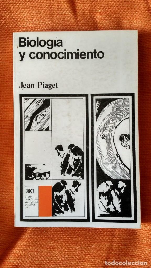 JEAN PIAGET. BIOLOGÍA Y CONOCIMIENTO. ED.SIGLO XXI. 1977. (Libros de Segunda Mano - Pensamiento - Psicología)