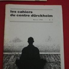 Libros de segunda mano: KARLFRIED GRAD DURKHEIM, LES CASHIERS DU CENTRE DURKHEIM, N. 5 TEXTO CASTELLANO, JAQUES CASTERMANE . Lote 173682364
