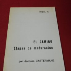 Libros de segunda mano: EL CAMINO, ETAPAS DE MADURACIÓN POR JAQUES CASTERMANE . Lote 173682534