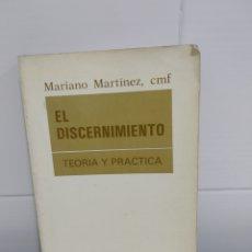 Libros de segunda mano: EL DISCERNIMIENTO TEORIA Y PRACTICA. Lote 173824444