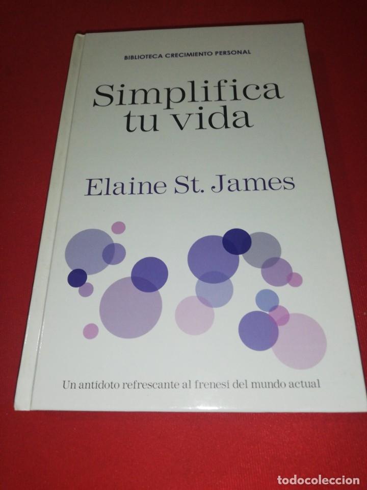 ELAINE ST. JAMES, SIMPLIFICA TU VIDA (Libros de Segunda Mano - Pensamiento - Psicología)