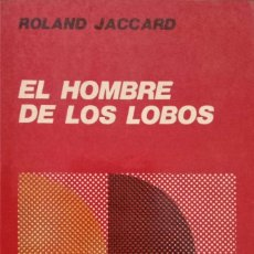 Libros de segunda mano: EL HOMBRE DE LOS LOBOS. Lote 173923234