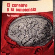Libros de segunda mano: EL CEREBRO Y LA CONCIENCIA. - CHAUCHARD, PAUL.. Lote 173699455