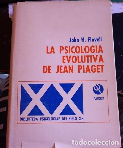 LA PSICOLOGIA EVOLUTIVA DE JEAN PIAGET. - FLAVELL, JOHN H. (Libros de Segunda Mano - Pensamiento - Psicología)