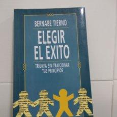Libros de segunda mano: ELEGIR EL EXITO . Lote 174017805