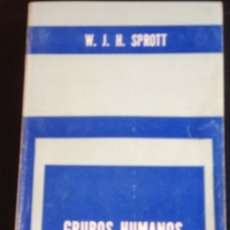 Libros de segunda mano: GRUPOS HUMANOS. - SPROTT, W.J.H.. Lote 173699569