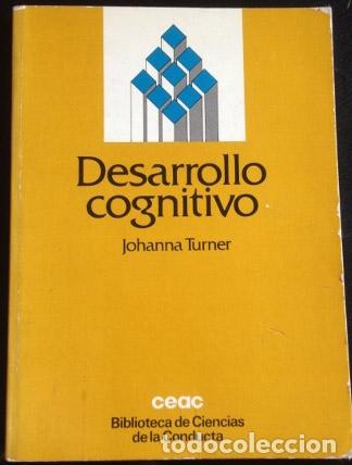DESARROLLO COGNITIVO. - TURNER, JOHANNA. (Libros de Segunda Mano - Pensamiento - Psicología)