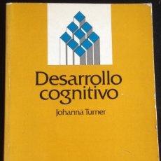 Libros de segunda mano: DESARROLLO COGNITIVO. - TURNER, JOHANNA.. Lote 173699584