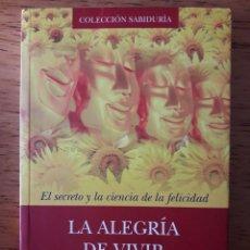 Libros de segunda mano: LA ALEGRÍA DE VIVIR. EL SECRETO Y LA CIENCIA DE LA FELICIDAD / YONGEY MINGYUR RINPOCHÉ / EDI. RIGDEN. Lote 197494703