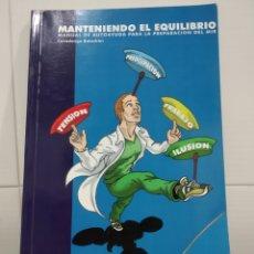 Libros de segunda mano: MANTENIENDO EL EQUILIBRIO . Lote 174368710