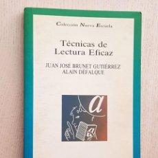 """Libros de segunda mano: TÉCNICAS DE LECTURA EFICAZ. CÓMO DESARROLLAR LA CAPACIDAD LECTORA. - """"BRUNET, JUAN JOSÉ - DÉFALQUE, . Lote 174391089"""