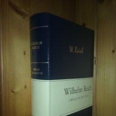 Libros de segunda mano: WILHELM REICH, OBRAS ESCOGIDAS, RBA, 2006. Lote 174719052