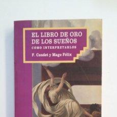 Libros de segunda mano: EL LIBRO DE ORO DE LOS SUEÑOS. - F. CAUDET Y MAGO FELIX. BIBLIOTECA DM. TDK413. Lote 174891614