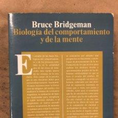 Libros de segunda mano: BIOLOGÍA DEL COMPORTAMIENTO Y DE LA MENTE. BRUCE BRIDGEMAN. ALIANZA EDITORIAL 1991. Lote 174938363