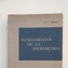 Libros de segunda mano: FUNDAMENTOS DE LA SOCIOMETRIA. J. L. MORENO. TDK416. Lote 175062997