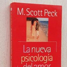 """Libros de segunda mano: LA NUEVA PSICOLOGÍA DEL AMOR - """"SCOTT PECK, M."""". Lote 175171790"""
