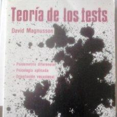 Libros de segunda mano: DAVID MAGNUSSON - TEORIA DE LOS TESTS. Lote 175195535