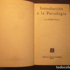 Libros de segunda mano: WERNER WOLFF: - INTRODUCCION A LA PSICOLOGIA -. (MEXICO, 1967). Lote 175238589