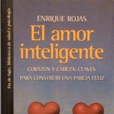 Libros de segunda mano: EL AMOR INTELIGENTE - ENRIQUE ROJAS. Lote 175378433