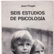 Libros de segunda mano: SEIS ESTUDIOS DE PSICOLOGIA - JEAN PIAGET - SEIX BARRAL 1973. Lote 175436599