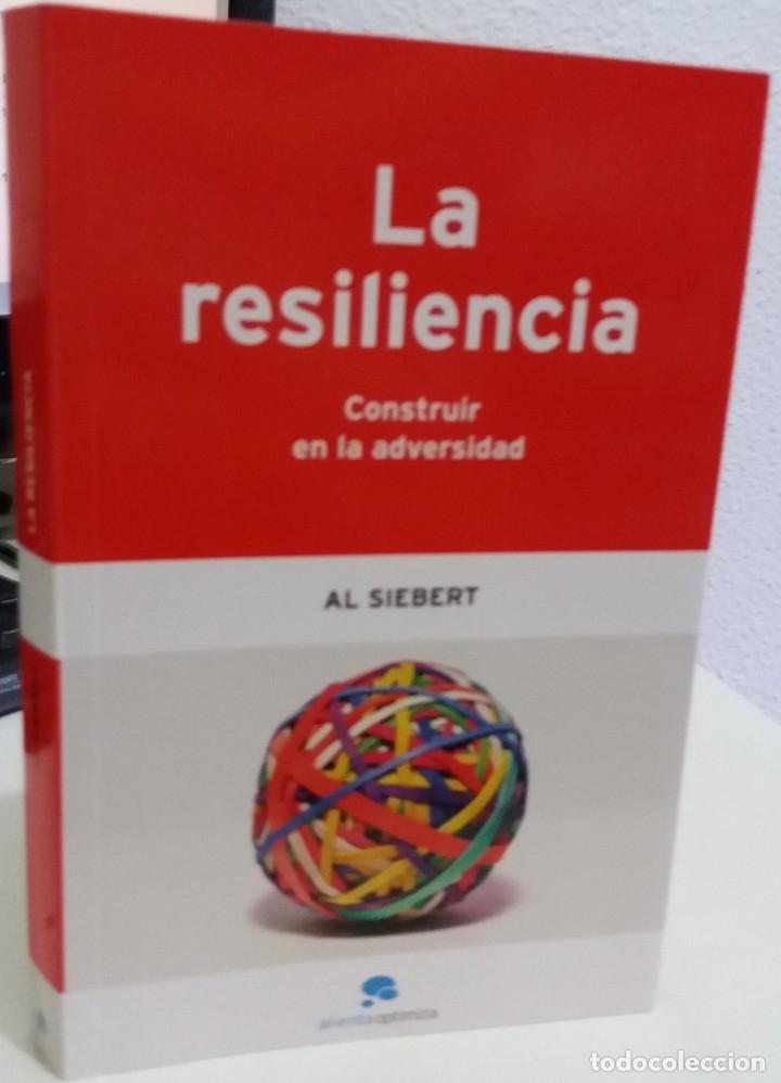 LA RESILIENCIA. CONSTRUIR EN LA ADVERSIDAD - SIEBERT, AL (Libros de Segunda Mano - Pensamiento - Psicología)