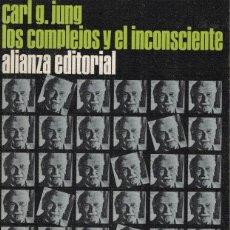 Libros de segunda mano: CARL G. JUNG, LOS COMPLEJOS Y EL INCONSCIENTE. Lote 175527420